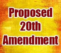 Proposed 20th Amendment
